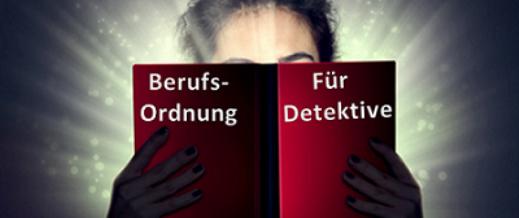 Berufsordnung für Detektive und Ermittler