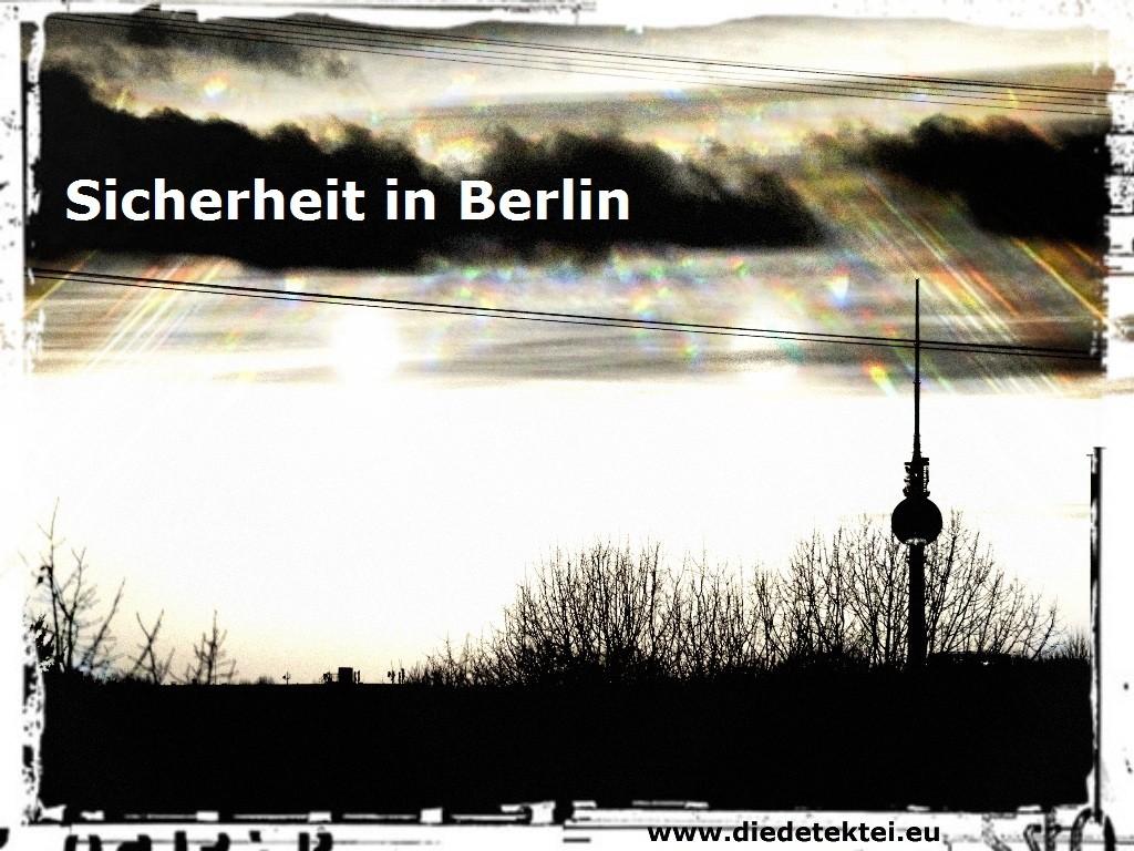 Sicherheit in der Hauptstadt Berlin