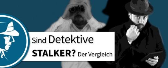 Was ist Stalking? Sind Detektive Stalker?